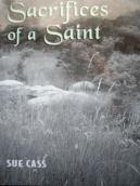 SACRIFICIES OF A SAINT 2009