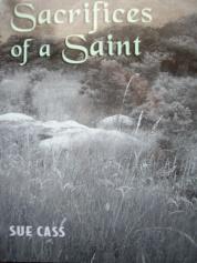 SACRIFICES OF A SAINT